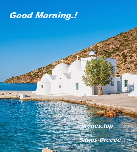 Good morning with beautiful Greek images of summer-eikones.top