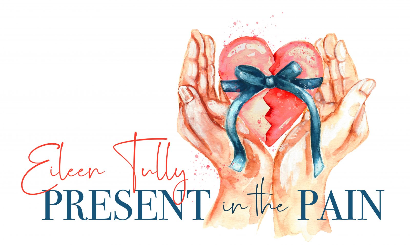 Eileen Tully – Present in the Pain