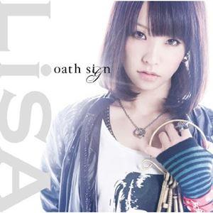LiSA - Oath Sign
