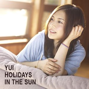 YUI – Holidays In The Sun [Album]