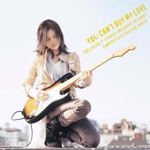 YUI - You Cant Buy My Love