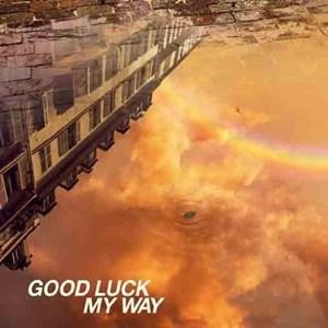 L'Arc~en~Ciel – GOOD LUCK MY WAY [Single]