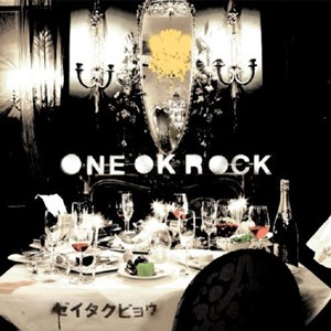 ONE OK ROCK – Zeitakubyou [Album]