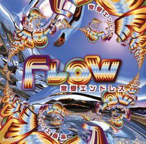 FLOW - Tokonatsu Endless