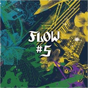 FLOW – #5 [Album]