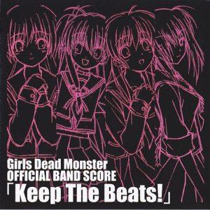 Girls Dead Monster - Keep The Beats!
