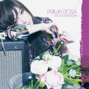 Hitomi Shimatani - PRIMA ROSA