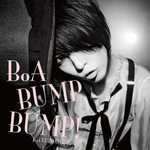 BoA - BUMP BUMP! feat. VERBAL (m-flo)