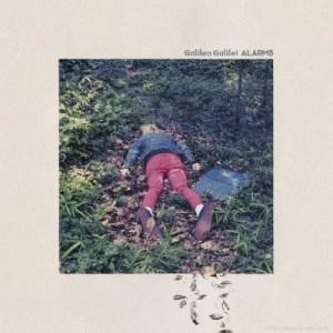 Galileo Galilei – ALARMS [Album]