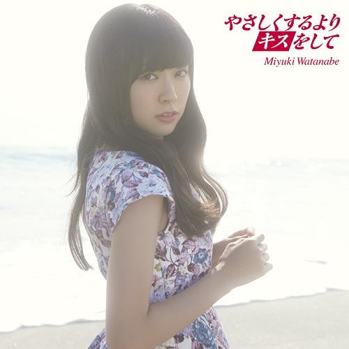 Miyuki Watanabe - Yasashikusuruyori Kiss wo Shite