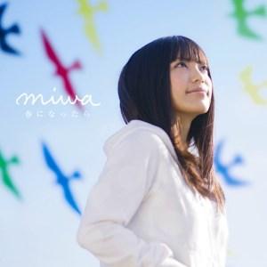 miwa - Haru ni Nattara (春になったら)