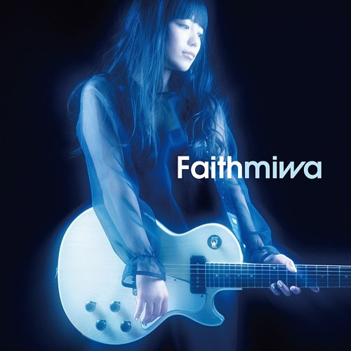 miwa - Faith