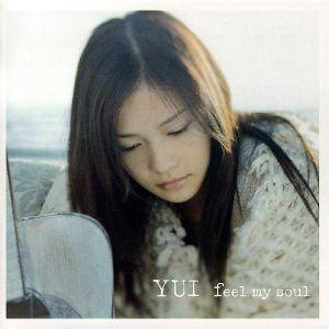 YUI – feel my soul [Single]