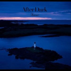 Aimer – After Dark [Mini Album]