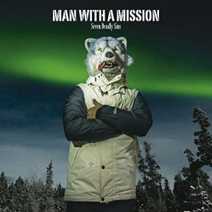 Download MAN WITH A MISSION - Seven Deadly Sins [Single]