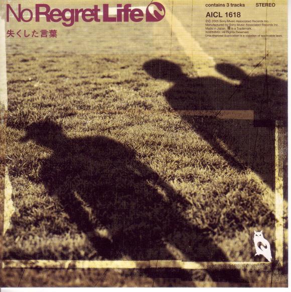Download No Regret Life - Nakushita Kotoba (失くした言葉) [Single]