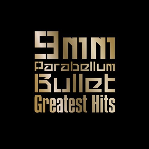 Download 9mm Parabellum Bullet - Greatest Hits [Album]