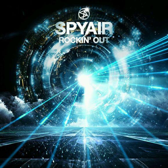 Download SPYAIR - ROCKIN' OUT [Single]
