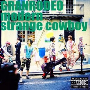 Download GRANRODEO - modern strange cowboy [Single]