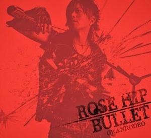 Download GRANRODEO - ROSE HIP-BULLET [Single]