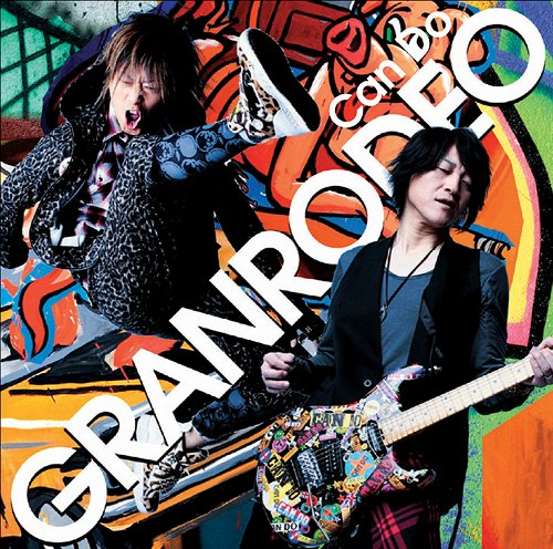Download GRANRODEO - Can Do [Single]