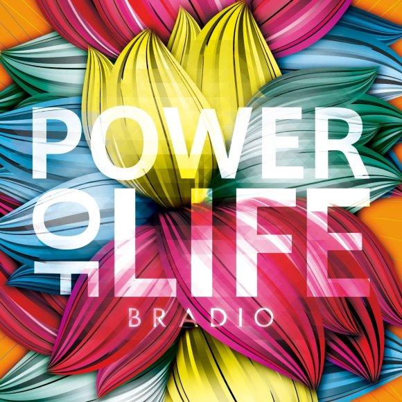 Download BRADIO - Power Of Life [Album]