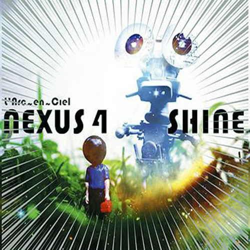 L'Arc~en~Ciel - NEXUS 4 / SHINE