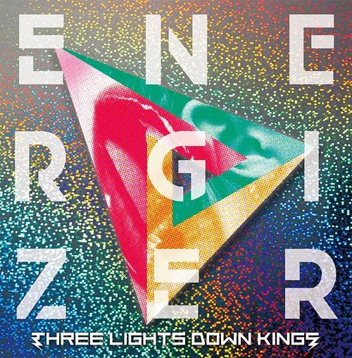 THREE LIGHTS DOWN KINGS - ENERGIZER