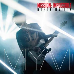 MIYAVI - Mission: Impossible Theme