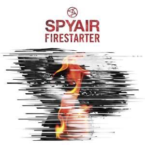 SPYAIR – FIRE STARTER