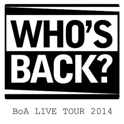 BoA - LIVE TOUR 2014 -WHO'S BACK-