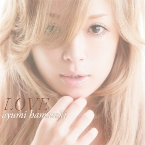 Download Ayumi Hamasaki - LOVE [Mini Album]