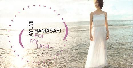Download Ayumi Hamasaki - For My Dear [Single]