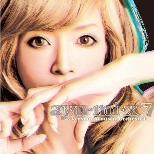 Download Ayumi Hamasaki - ayu-mi-x 7 -version Acoustic Orchestra- [Album]