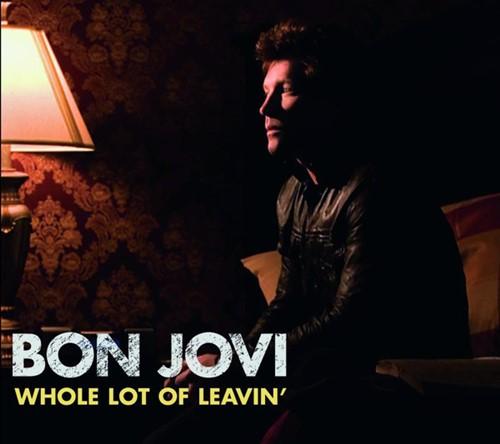 Download Bon Jovi - Whole Lot of Leavin' [Single]