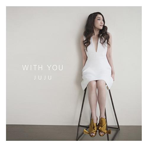 Download JUJU - WITH YOU [Single]