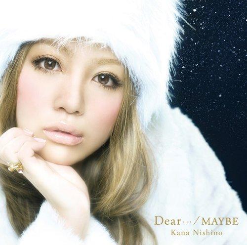 Download Kana Nishino - Dear... / MAYBE [Single]