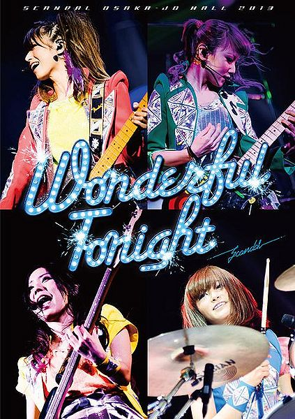 SCANDAL - Wonderful Tonight