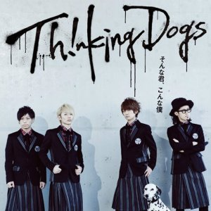 Thinking Dogs – Sonna Kimi, Konna Boku [Single]