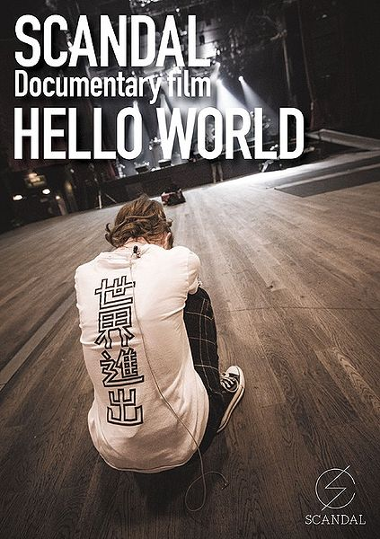 SCANDAL - Documentary film HELLO WORLD