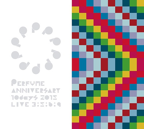Perfume Anniversary 10days 2015 PPPPPPPPPP
