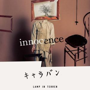 LAMP IN TERREN – Innocence / Caravan innocence [Single]