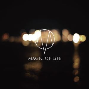 MAGIC OF LiFE – Kazabana No Shizuku [Single]