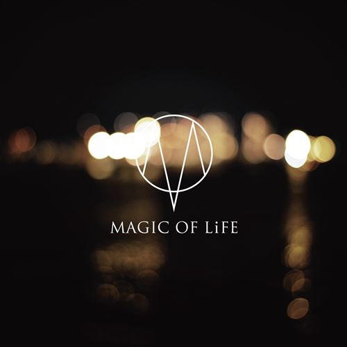 MAGIC OF LiFE – Kazabana No Shizuku