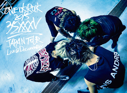 ONE OK ROCK 2015 35xxxv JAPAN TOUR LIVE&DOCUMENTARY