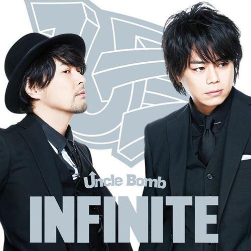 Uncle Bomb (Hiroyuki Yoshino x Daisuke Namikawa) – Infinity