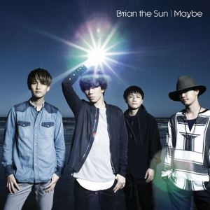 "[Single] Brian the Sun – Maybe [Hi-Res/FLAC/ZIP][2016.09.07] ~ ""Amaama to Inazuma"" Ending Theme"