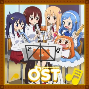 "[Album] ""Himouto! Umaru-chan"" Original Soundtrack [MP3/320K/ZIP][2017.10.30]"