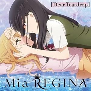"[Single] Mia REGINA – Dear Teardrop [MP3/320K/ZIP][2018.02.28] ~ ""citrus"" Ending Theme"