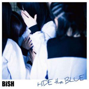 "[Single] BiSH – HiDE the BLUE [AAC/256K/ZIP][2018.04.11] ~ ""3D Kanojo: Real Girl"" Ending Theme"